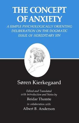 Søren Kierkegaard – The Concept of Anxiety