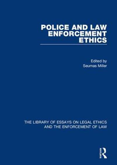 Ethics in law enforcement essay