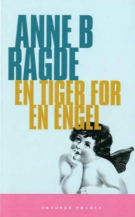 En tiger for en engel - Anne B. Ragde