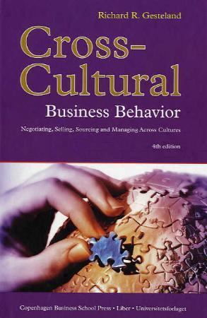 cross cultural business behavior model For example, cross-cultural role plays would address issues of tolerance for ambiguity, empathy, nonjudgmentalness, behavioral flexibility, and meta- communications skills, whereas an international negotiating simulation would.