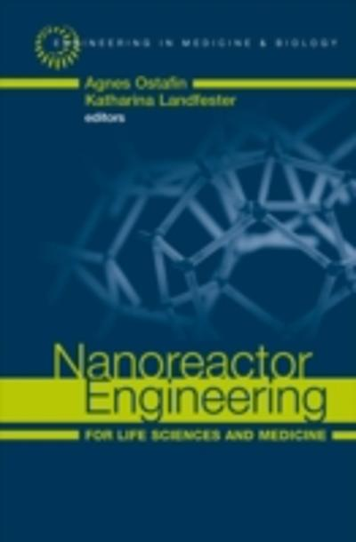 nanoreactor engineering for life sciences and medicine agnes ostafin