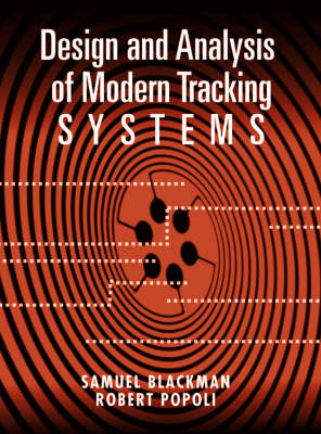 Design and Analysis of Modern Tracking Systems - Samuel Blackman