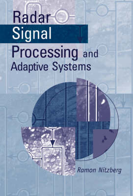 Radar Signal Processing and Adaptive Systems - Ramon Nitzberg