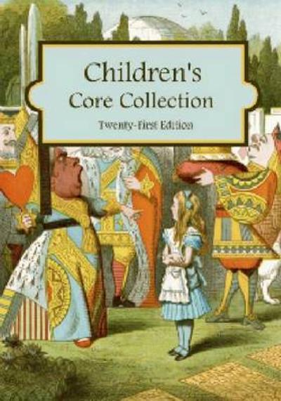 Children's Core Collection - H. W. Wilson