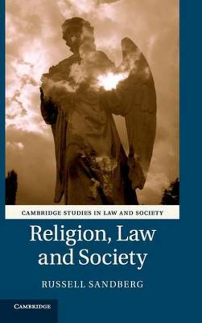 Religion, Law and Society - Russell Sandberg