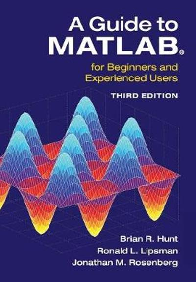 A Guide to MATLAB (R) - Brian R. Hunt
