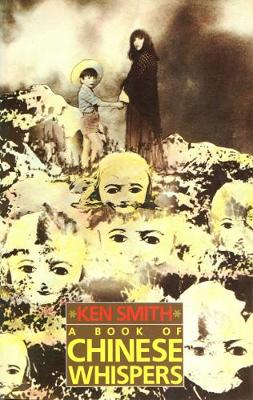 A Book of Chinese Whispers - Ken Smith