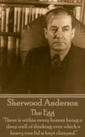 Egg - Sherwood, Anderson