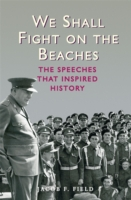 We Shall Fight on the Beaches - Jacob F. Field