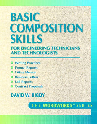 Basic Composition Skills for Engineering Technicians and Technologists - David W. Rigby