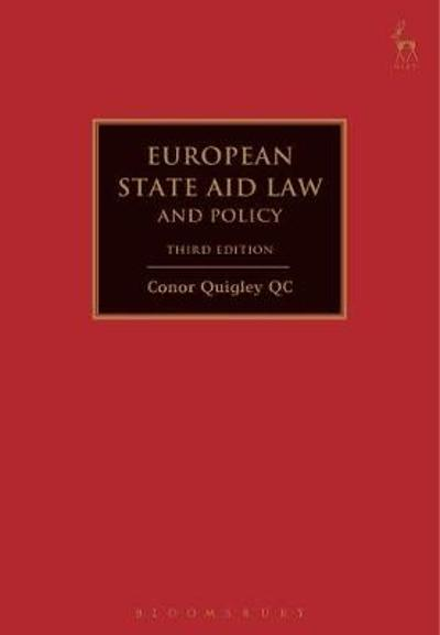 European State Aid Law and Policy - Conor Quigley