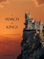 March of Kings - Morgan Rice