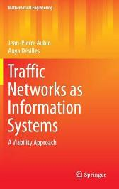 Traffic Networks as Information Systems - Jean-Pierre Aubin Anya Desilles
