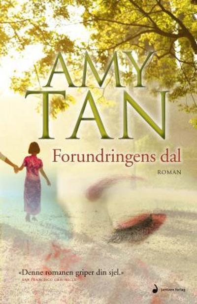 Forundringens dal - Amy Tan