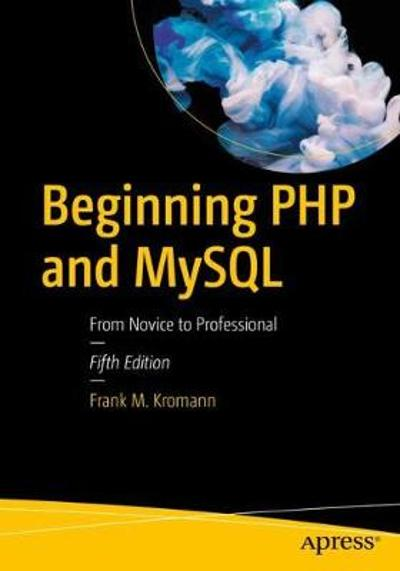Beginning PHP and MySQL - Frank M. Kromann