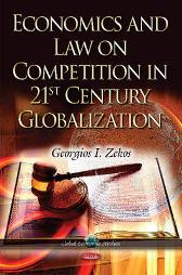 Economics & Law on Competition in 21st Century Globalization - Georgios I Zekos