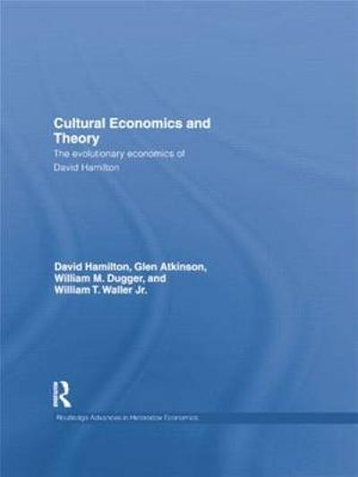 Cultural Economics and Theory - David Hamilton