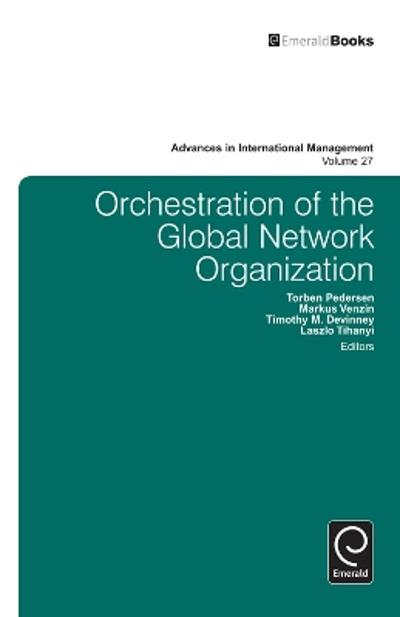 Orchestration of the Global Network Organization - Laszlo Tihanyi