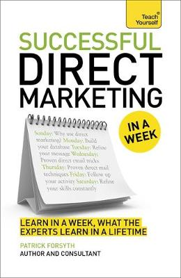 Direct Marketing in a Week - Patrick Forsyth