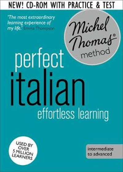 Perfect Italian Course: Learn Italian with the Michel Thomas Method - Michel Thomas