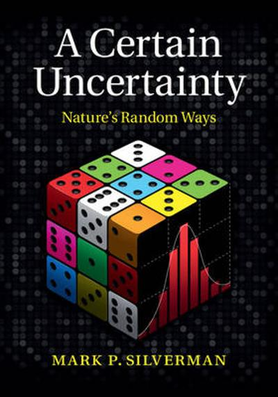 A Certain Uncertainty - Mark P. Silverman