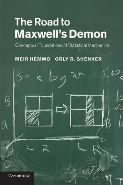 The Road to Maxwell's Demon - Meir Hemmo
