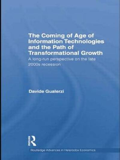 The Coming of Age of Information Technologies and the Path of Transformational Growth - Davide Gualerzi