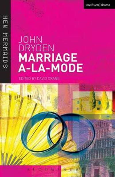 Marriage a-la-mode - John Dryden