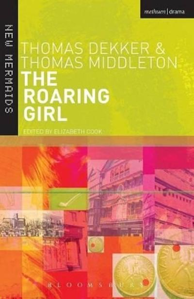 The Roaring Girl - Thomas Dekker