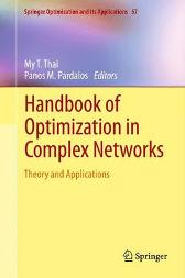 Handbook of Optimization in Complex Networks - My T. Thai Panos M. Pardalos