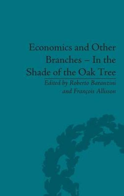 Economics and Other Branches - In the Shade of the Oak Tree - Francois Allisson