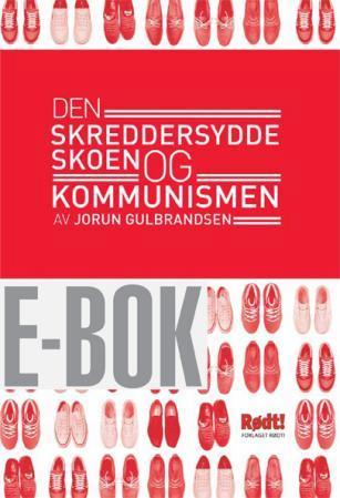 Den skreddersydde skoen og kommunismen PDF ePub