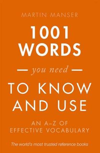 1001 Words You Need To Know and Use - Martin Manser