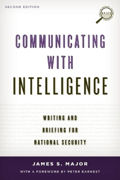 Communicating with Intelligence - James S. Major
