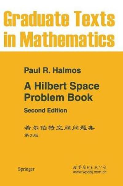 A Hilbert Space Problem Book - P.R. Halmos