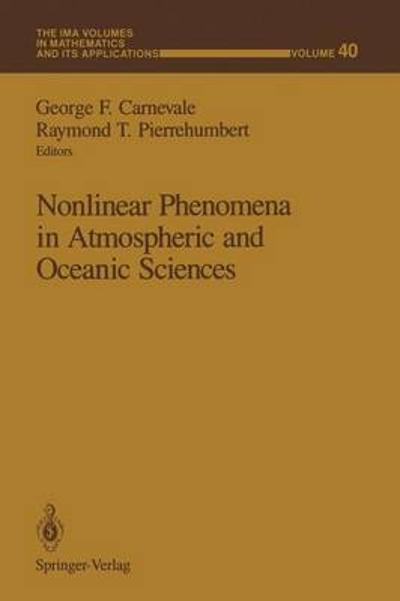 Nonlinear Phenomena in Atmospheric and Oceanic Sciences - George F. Carnevale