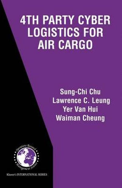 4th Party Cyber Logistics for Air Cargo - Chu Sung-Chi