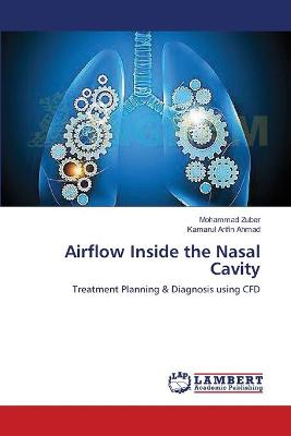 Airflow Inside the Nasal Cavity - Zuber Mohammad