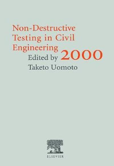 Non-Destructive Testing in Civil Engineering 2000 - Taketo Uomoto