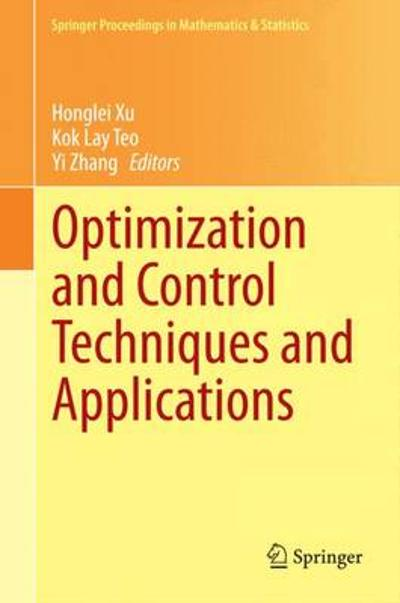 Optimization and Control Techniques and Applications - Honglei Xu