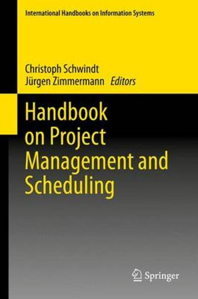 Handbook on Project Management and Scheduling Vol. 2 - Christoph Schwindt
