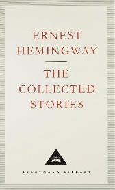 The Collected Stories - Ernest Hemingway