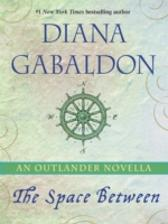 Space Between: An Outlander Novella - Diana Gabaldon
