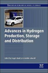 Advances in Hydrogen Production, Storage and Distribution - Adolfo Iulianelli Angelo Basile