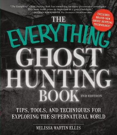The Everything Ghost Hunting Book - Melissa Martin Ellis
