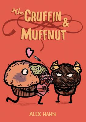 The Cruffin and Muffnut - Alex Hahn