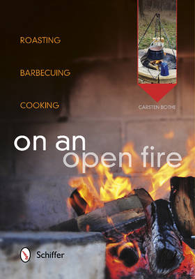On an Open Fire - Carston Bothe