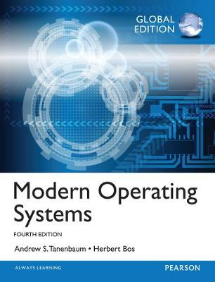 Modern Operating Systems: Global Edition - Andrew S. Tanenbaum