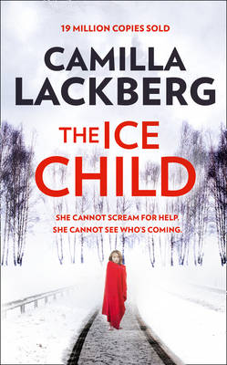 The Ice Child - Camilla Lackberg