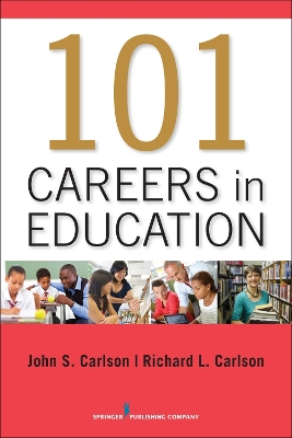 101 Careers in Education - John Carlson